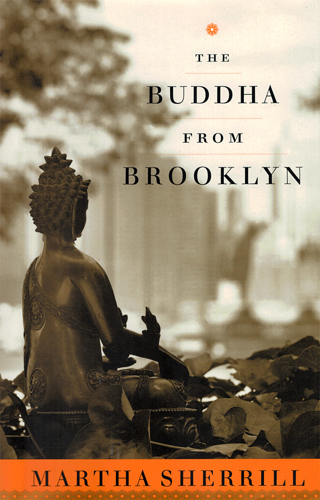 The Buddha From Brooklyn by Martha Sherrill